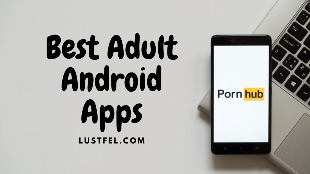 best-adult-android-porn-apps